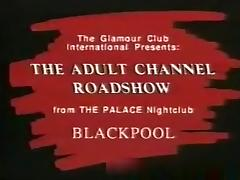 The adult channel roadshow strippers striptease