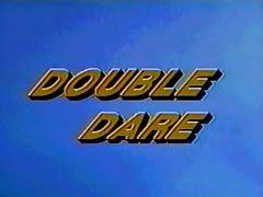 Dare, Dare, Double, Vintage